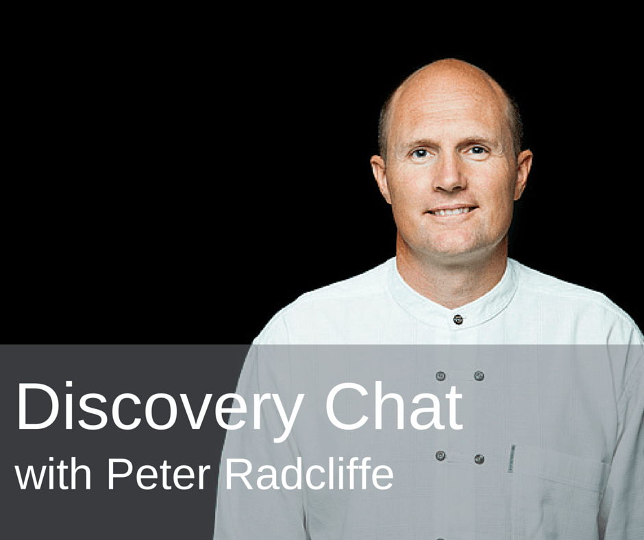 Discovery chat with Peter Radcliffe